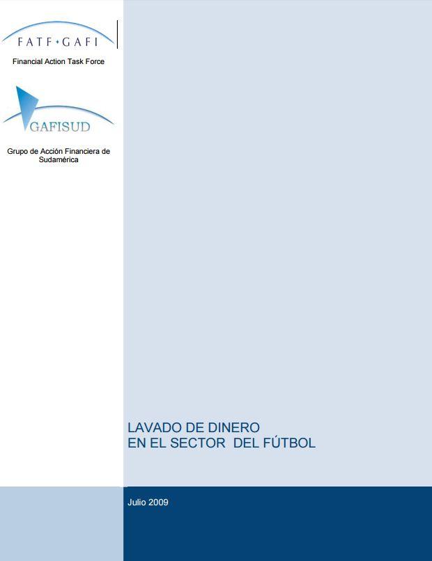 004 Informe Tipologias GAFI GAFISUD en el Sector de Futbol 2009