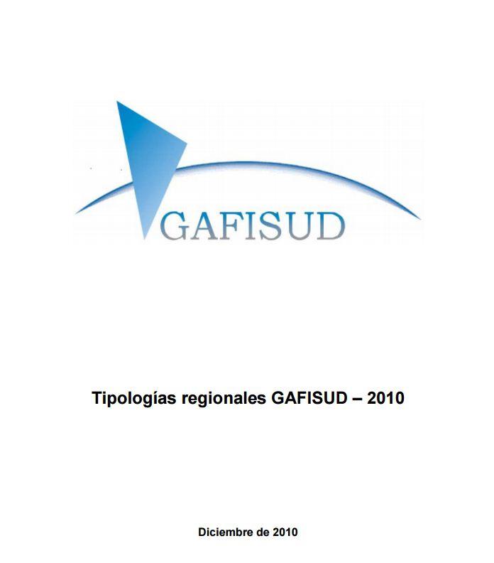 006 Informe de Tipologias Regionales de GAFISUD 2010