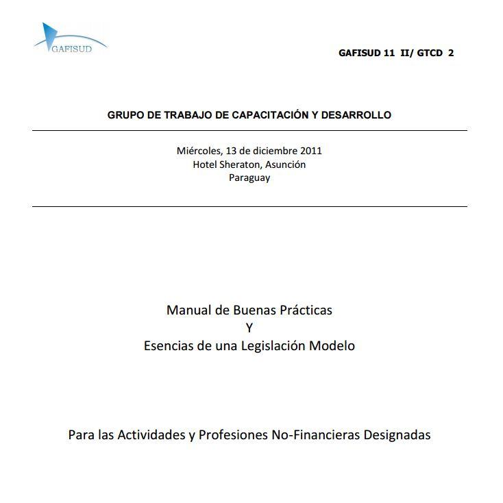 002 Mejores Practicas y Esencias de una Legislacion contundente para APNFD